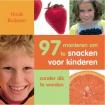 97 manieren om te snacken voor kinderen